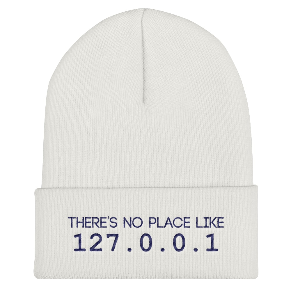 There Is No Place Like 127.0.0.1 Beanie White a6995bead37