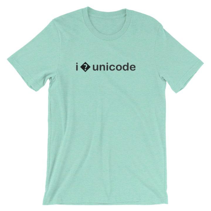 I � Unicode T-Shirt Heather Mint