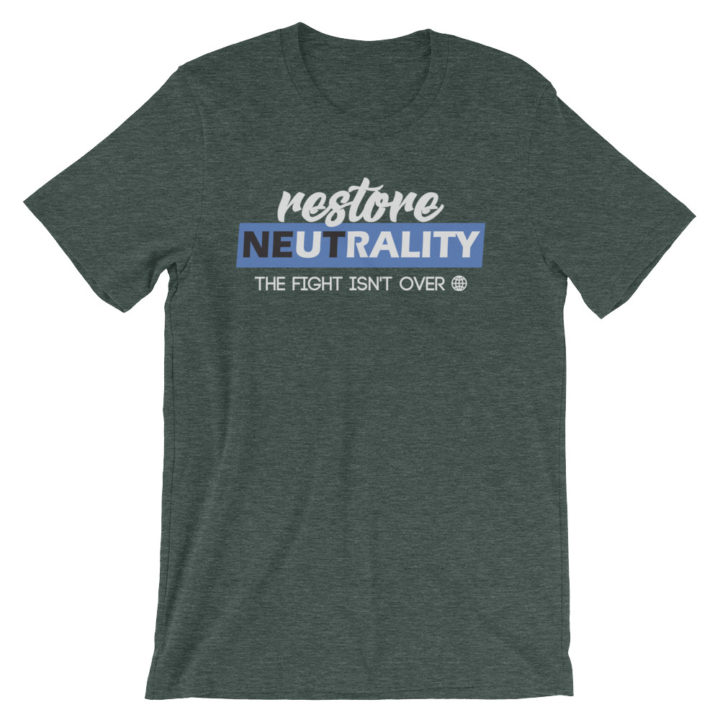 Restore Net Neutrality T-Shirt Heather Forest