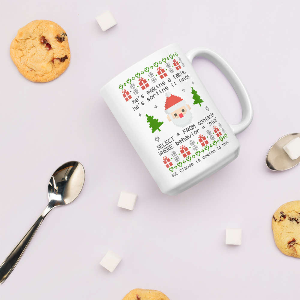 SQL Clause Mug 15oz
