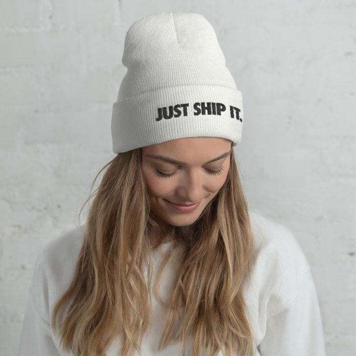 Just Ship It Beanie