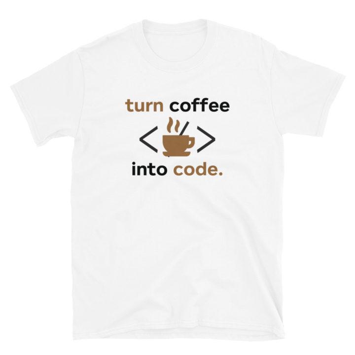 Coffee Into Code T-Shirt